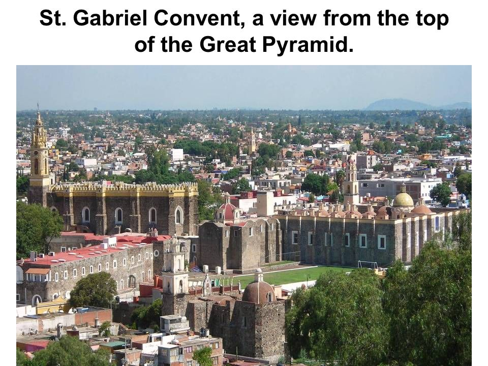 St. Gabriel Convent, a view from the top of the Great Pyramid.