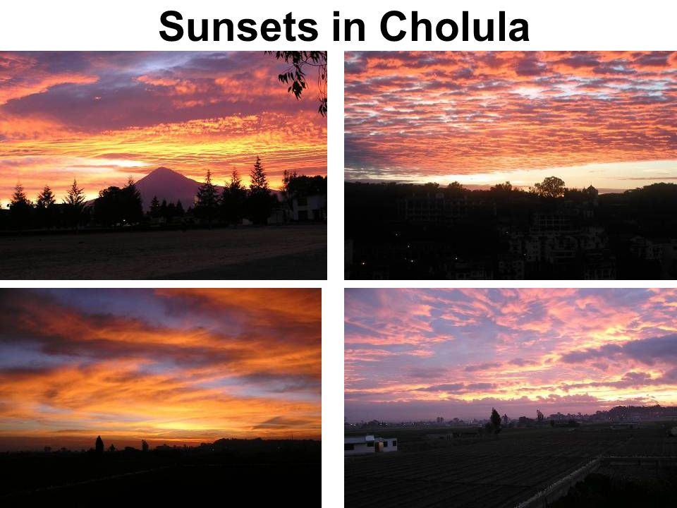 Sunsets in Cholula