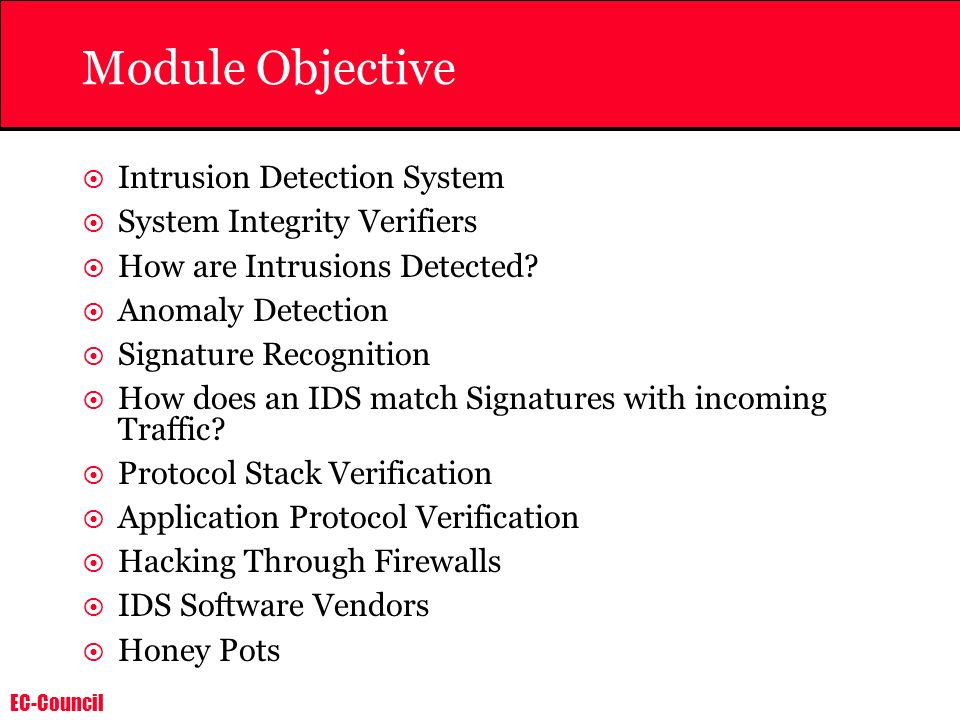 Module Objective Intrusion Detection System System Integrity Verifiers