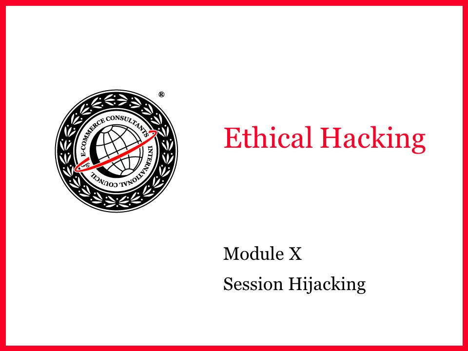 Module X Session Hijacking