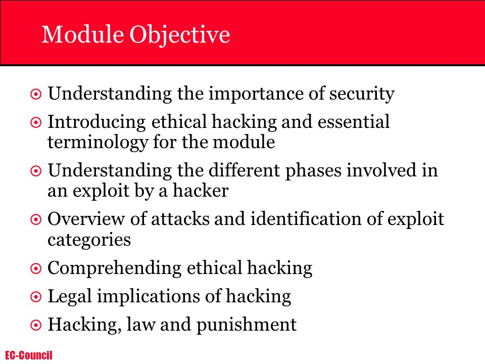 Module Objective Understanding the importance of security