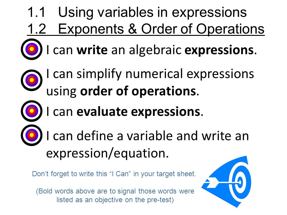 I can write an algebraic expressions.