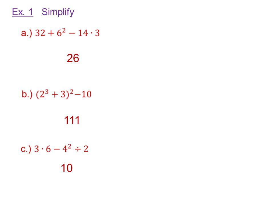 Ex. 1 Simplify 26 111 10