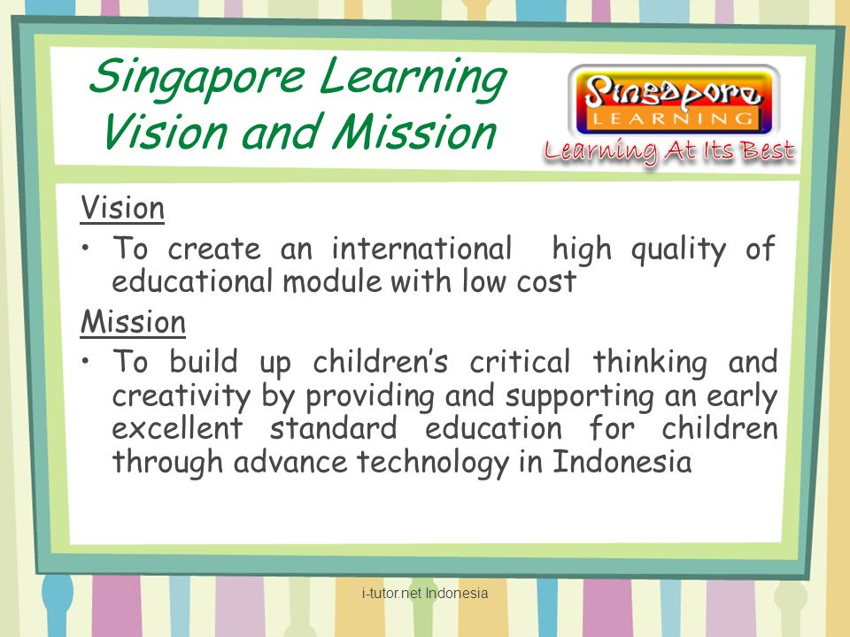 Singapore Learning Vision and Mission