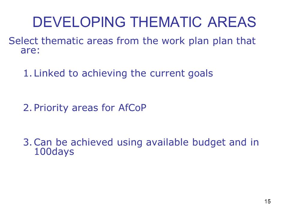 DEVELOPING THEMATIC AREAS