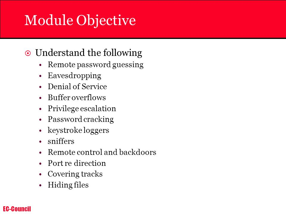 Module Objective Understand the following Remote password guessing