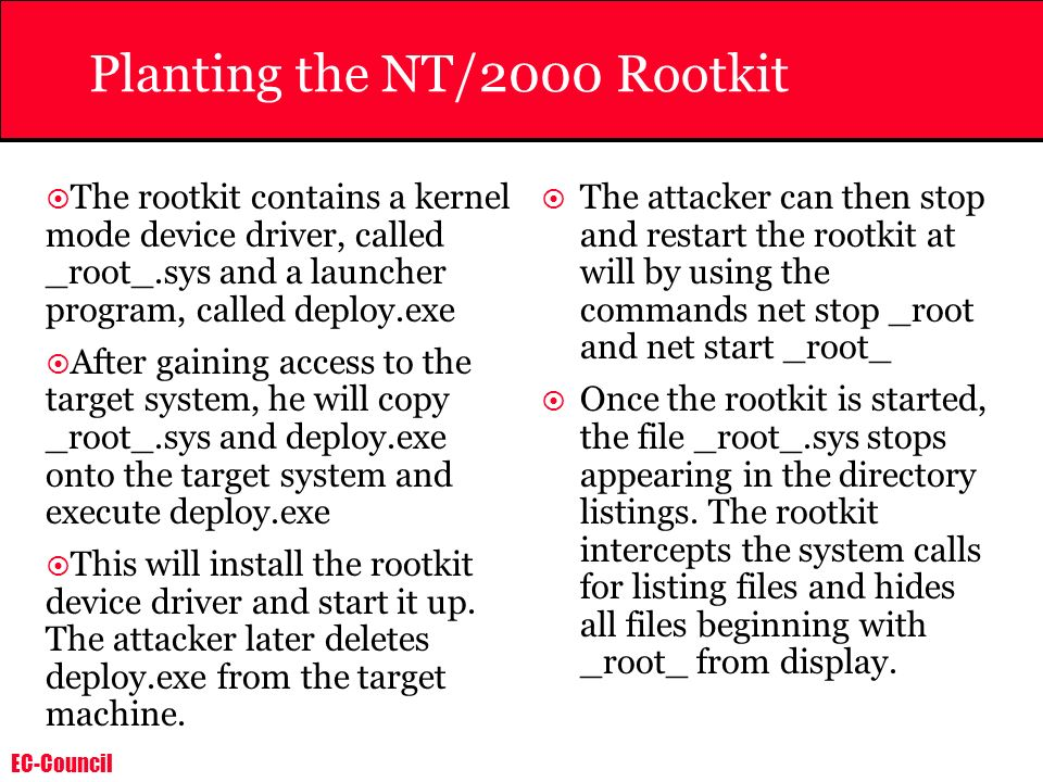 Planting the NT/2000 Rootkit
