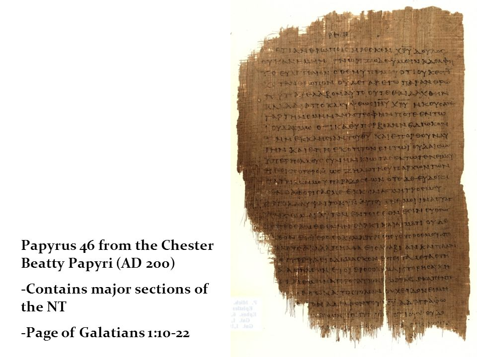 Papyrus 46 from the Chester Beatty Papyri (AD 200)