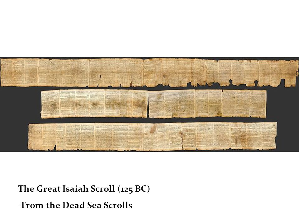 The Great Isaiah Scroll (125 BC)