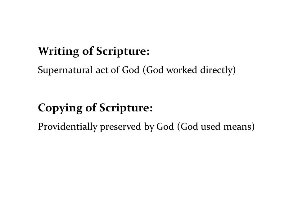 Writing of Scripture: Copying of Scripture: