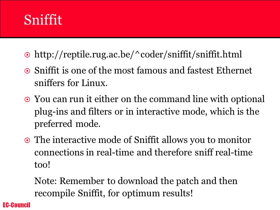 Sniffit http://reptile.rug.ac.be/^coder/sniffit/sniffit.html
