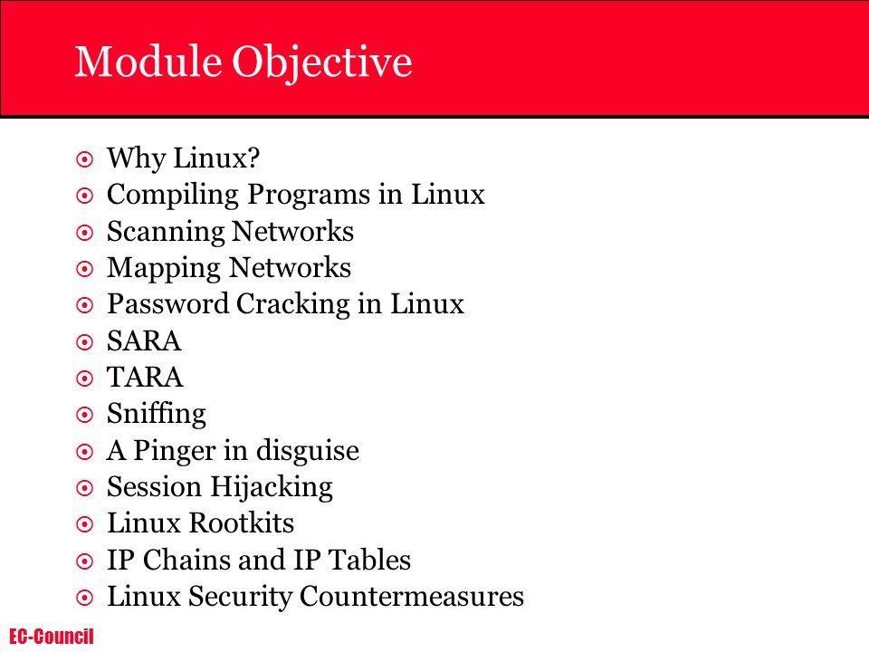 Module Objective Why Linux Compiling Programs in Linux