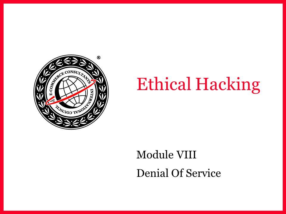 Module VIII Denial Of Service