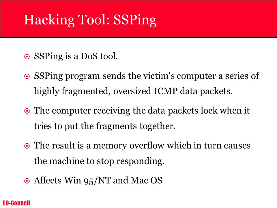 Hacking Tool: SSPing SSPing is a DoS tool.