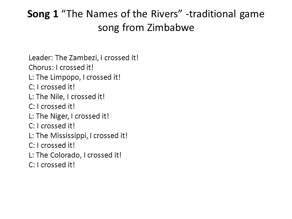 Song 1 The Names of the Rivers -traditional game song from Zimbabwe
