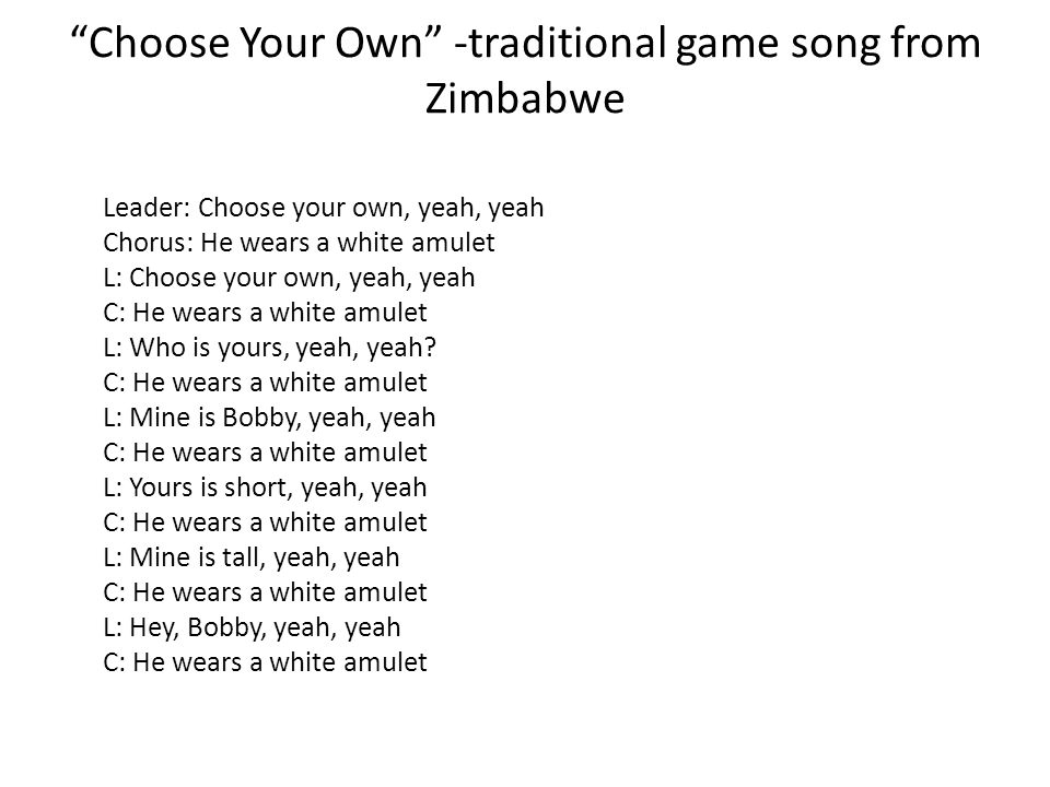 Choose Your Own -traditional game song from Zimbabwe