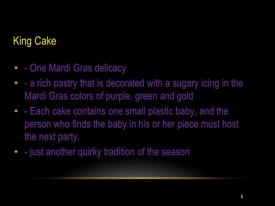 King Cake - One Mardi Gras delicacy
