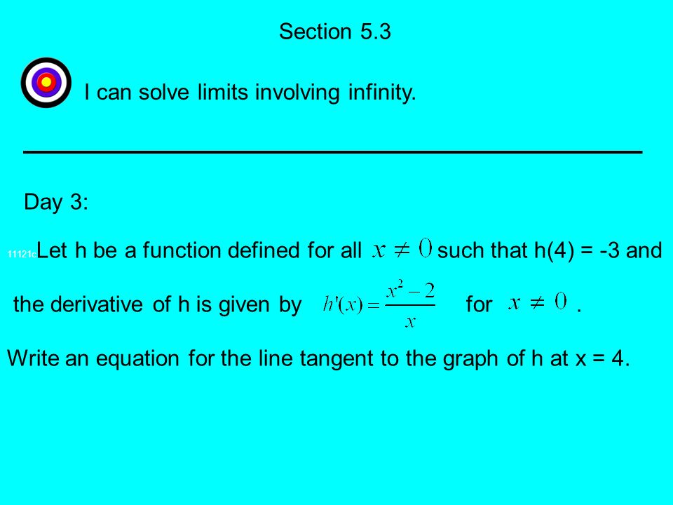 I can solve limits involving infinity.