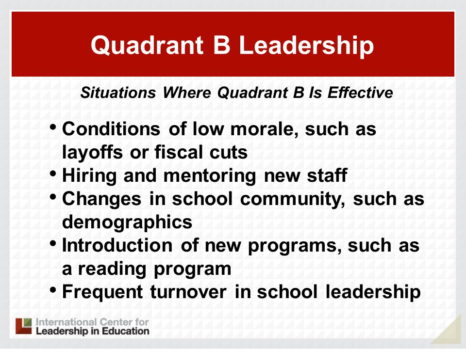 Situations Where Quadrant B Is Effective