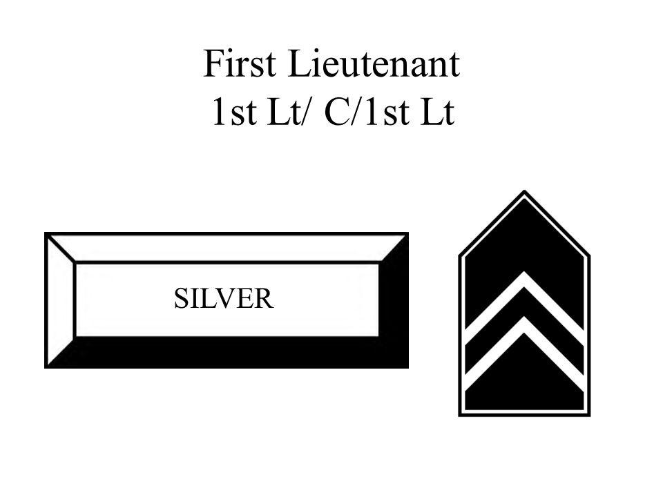 First Lieutenant 1st Lt/ C/1st Lt