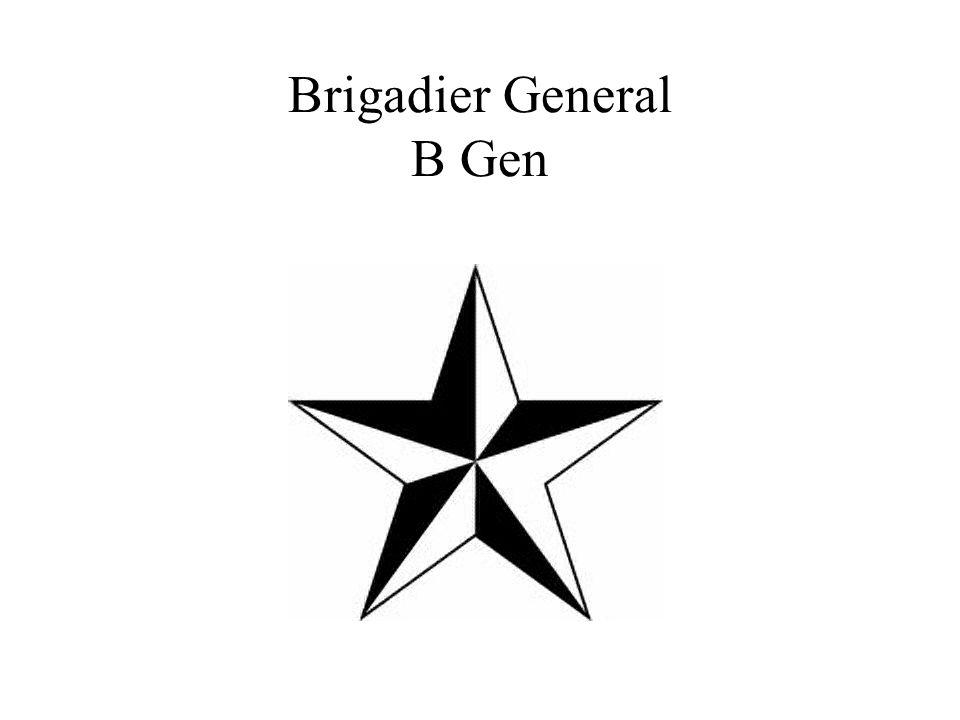 Brigadier General B Gen