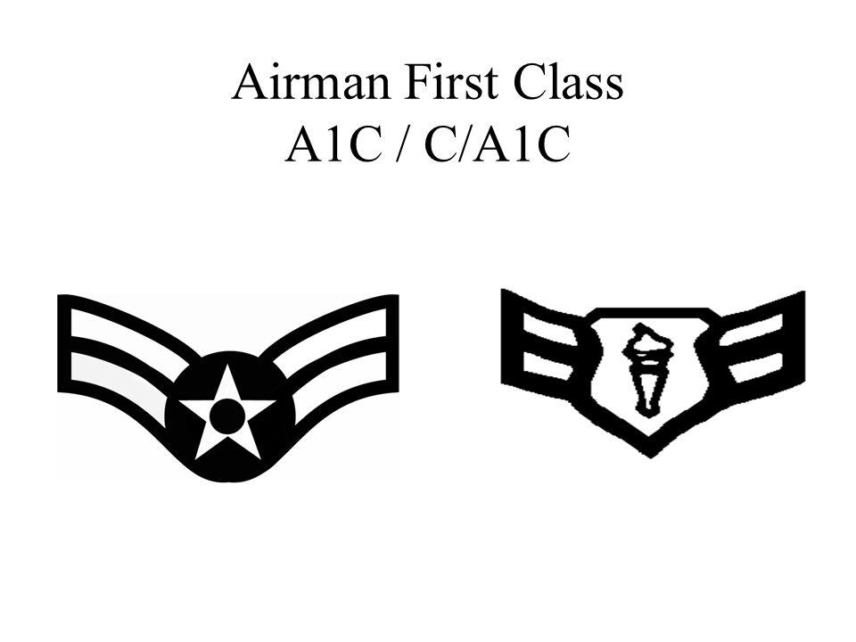 Airman First Class A1C / C/A1C
