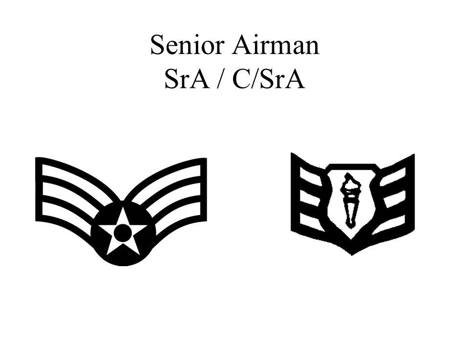 Senior Airman SrA / C/SrA