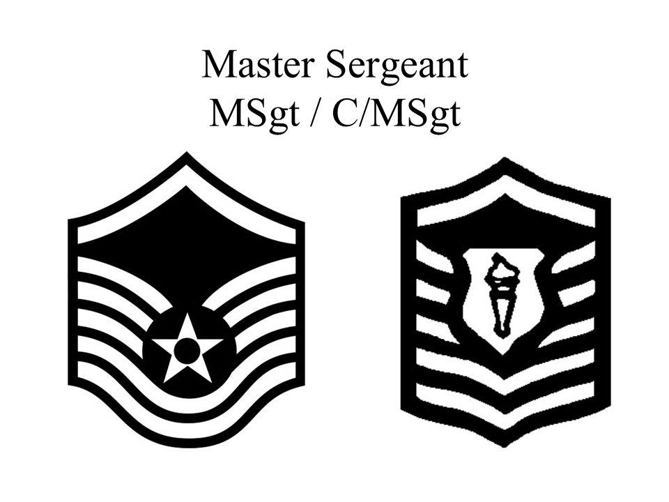 Master Sergeant MSgt / C/MSgt