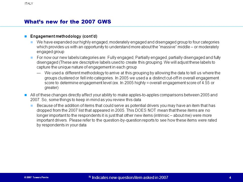 What's new for the 2007 GWS Engagement methodology (cont'd)