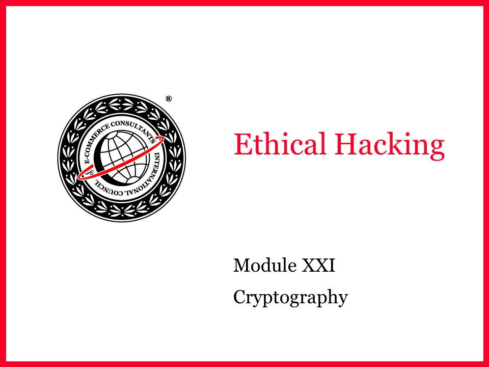 Module XXI Cryptography