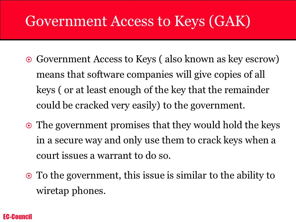 Government Access to Keys (GAK)