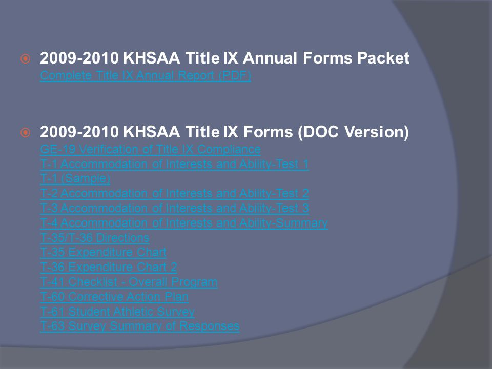 2009-2010 KHSAA Title IX Annual Forms Packet Complete Title IX Annual Report (PDF)
