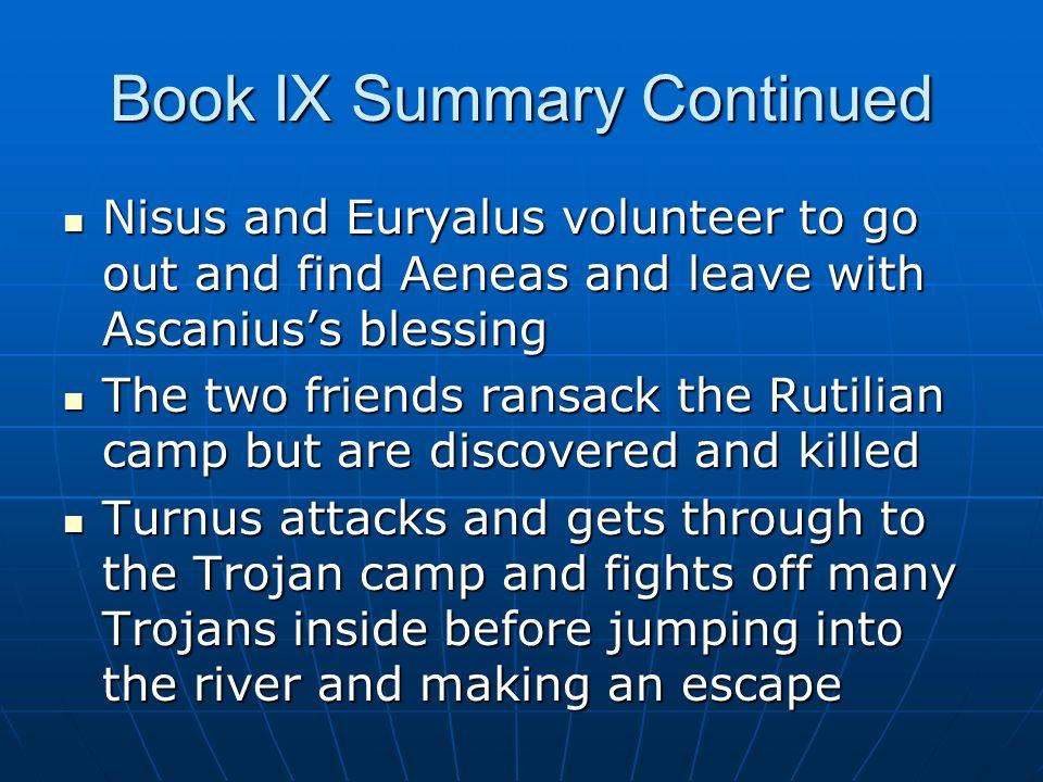 Book IX Summary Continued