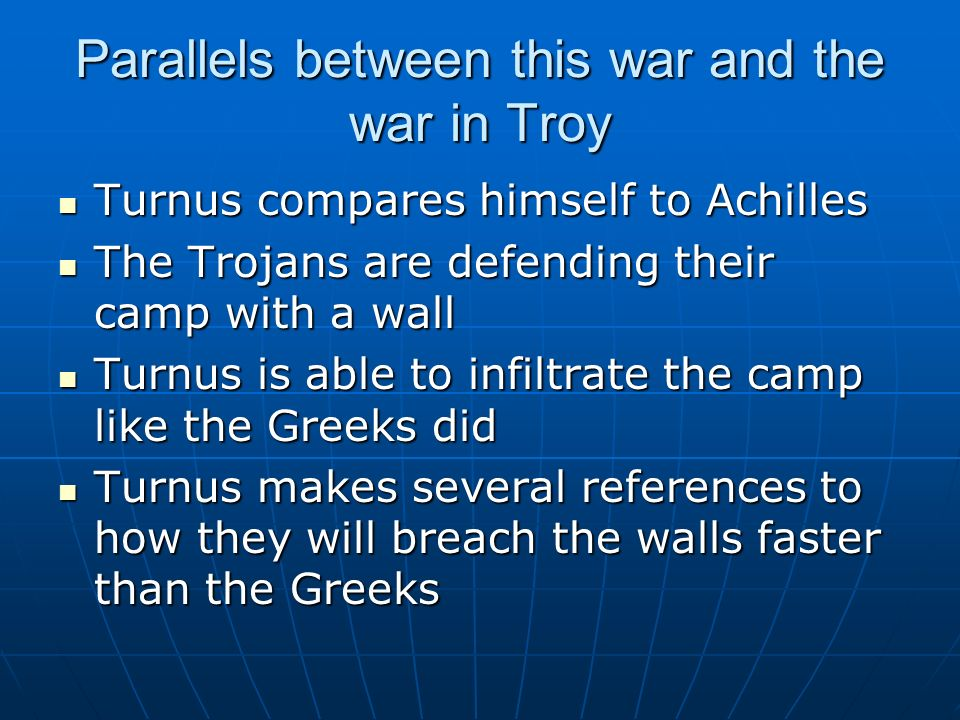 Parallels between this war and the war in Troy