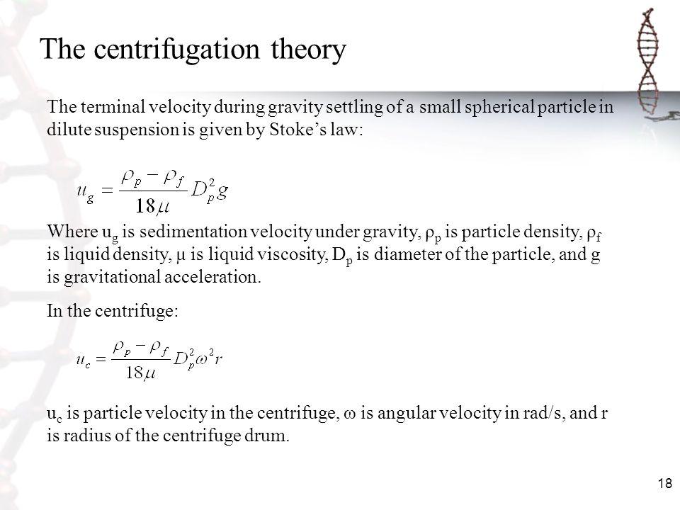 The centrifugation theory