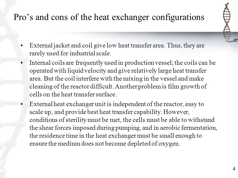 Pro's and cons of the heat exchanger configurations