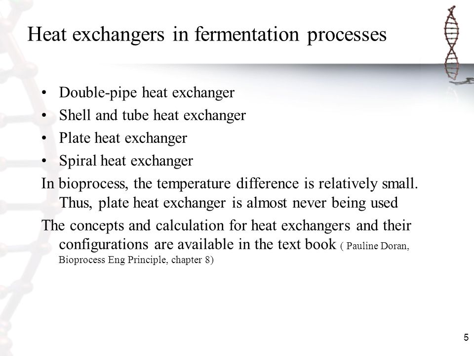Heat exchangers in fermentation processes