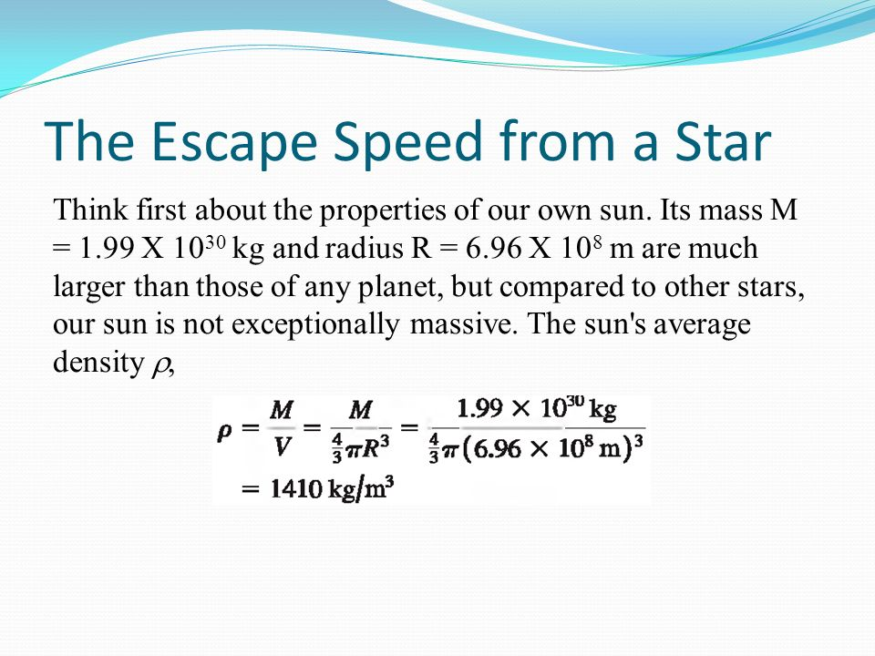 The Escape Speed from a Star