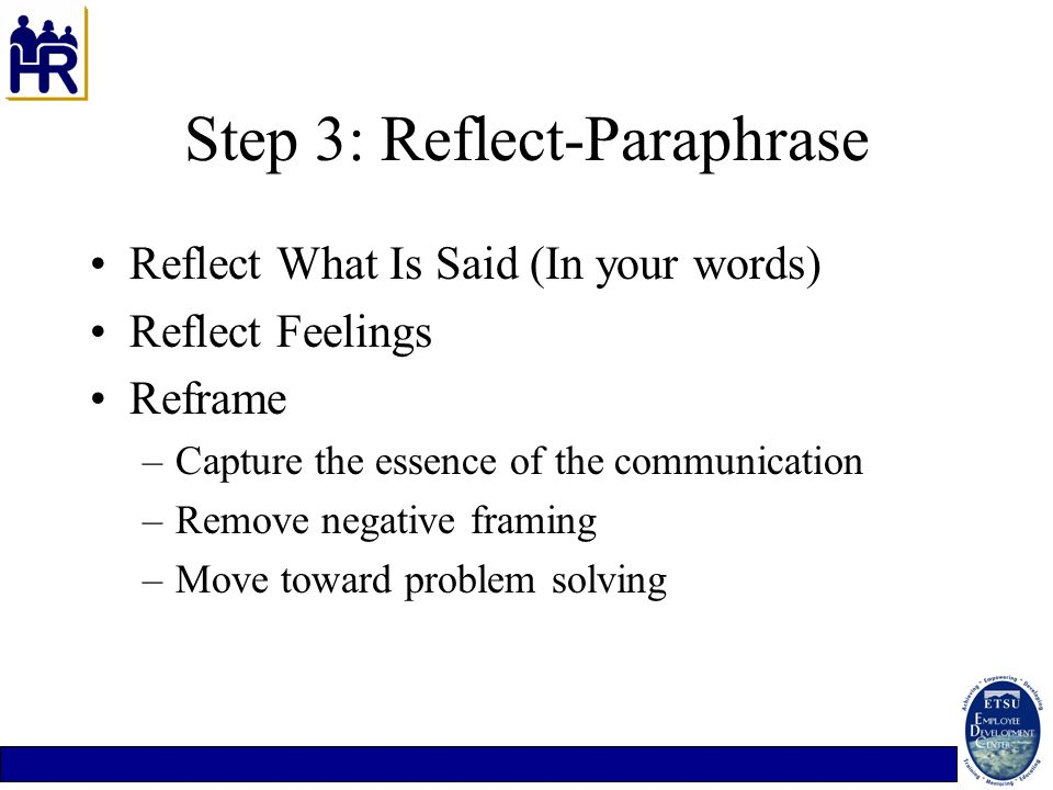 Step 3: Reflect-Paraphrase