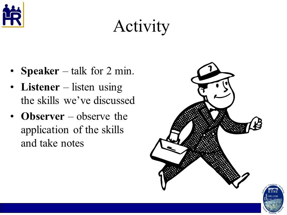 Activity Speaker – talk for 2 min.