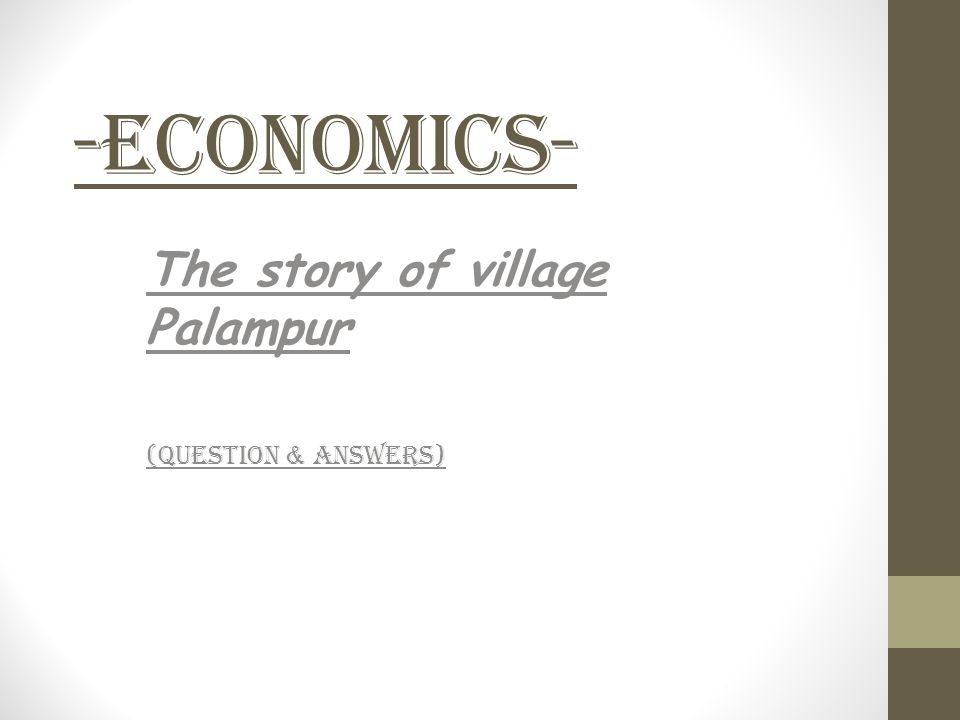 The story of village Palampur (Question & Answers)