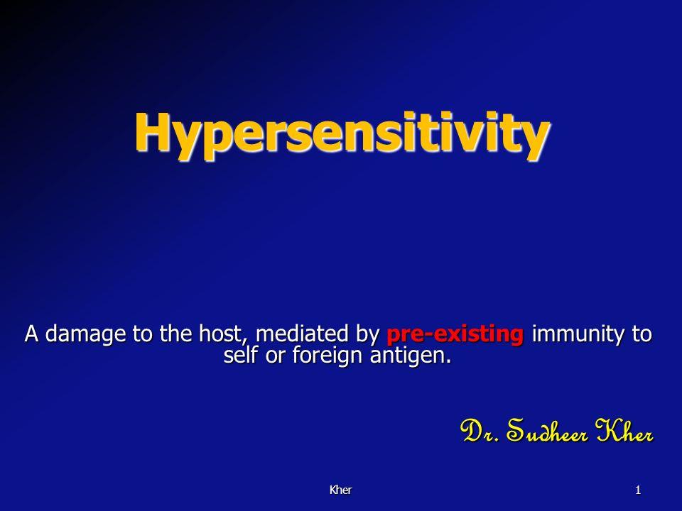 Hypersensitivity Dr. Sudheer Kher