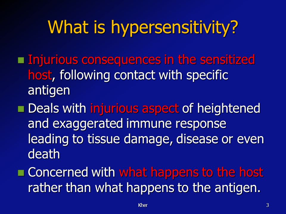 What is hypersensitivity