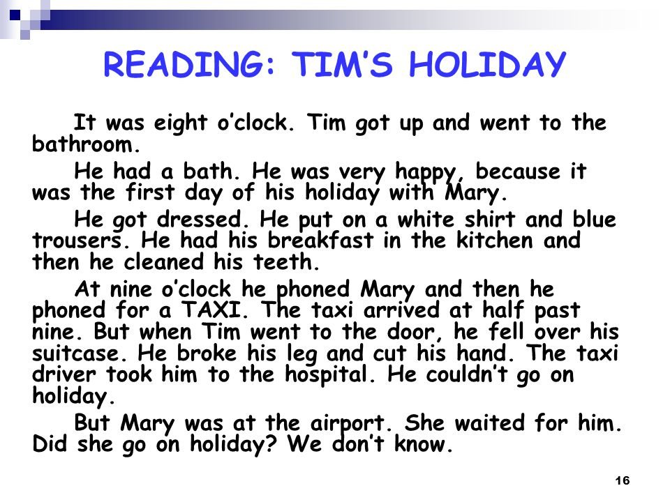 READING: TIM'S HOLIDAY