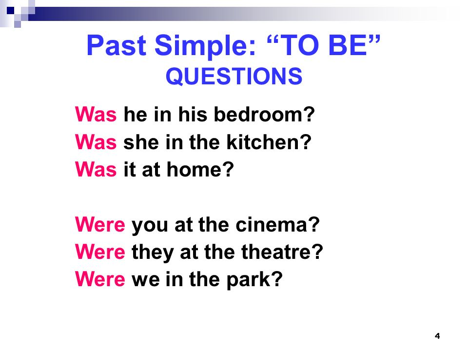 Past Simple: TO BE QUESTIONS