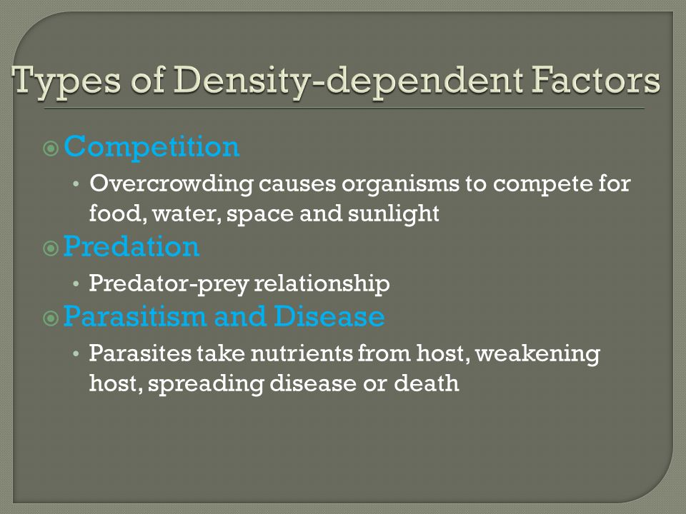 Types of Density-dependent Factors