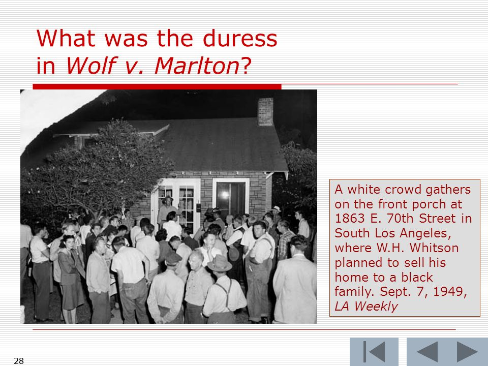 What was the duress in Wolf v. Marlton