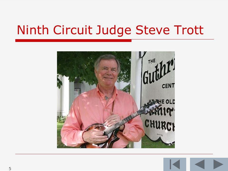 Ninth Circuit Judge Steve Trott