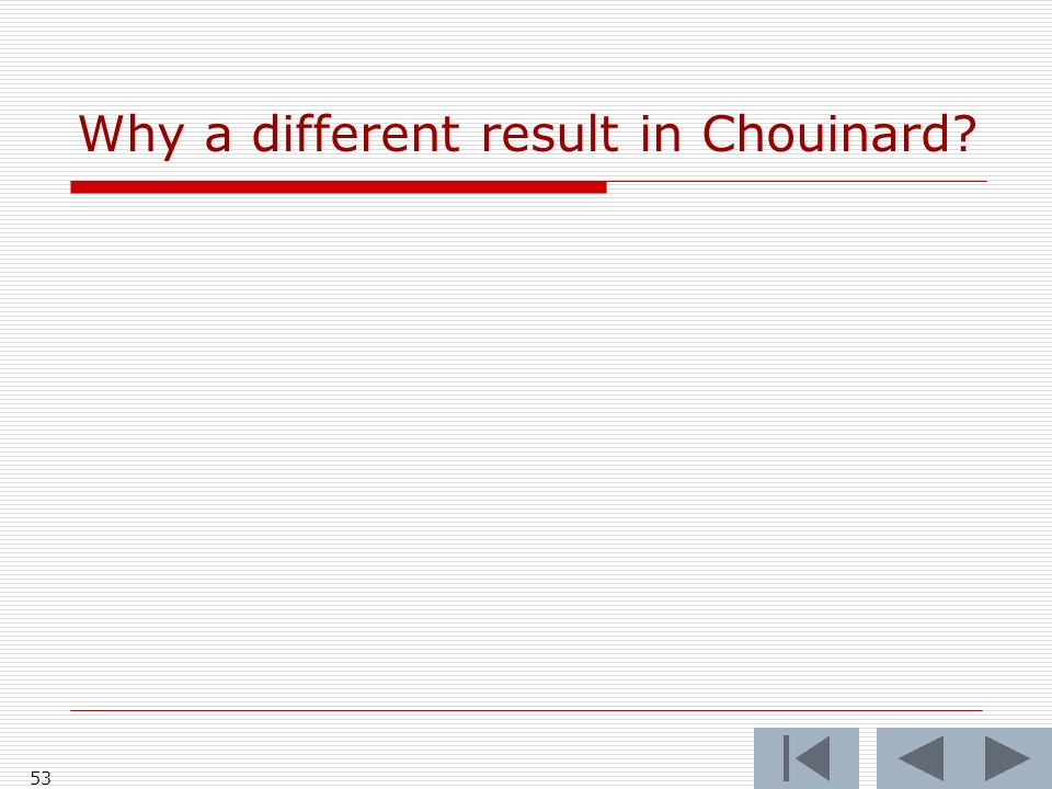 Why a different result in Chouinard