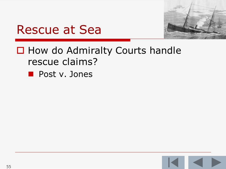 Rescue at Sea How do Admiralty Courts handle rescue claims